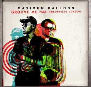 Maximum Balloon - Groove Me