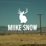 Miike Snow: Devil's Work