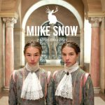 Miike Snow: Paddling Out