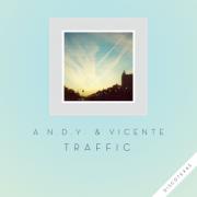 A.N.D.Y & Vicente- Traffic EP
