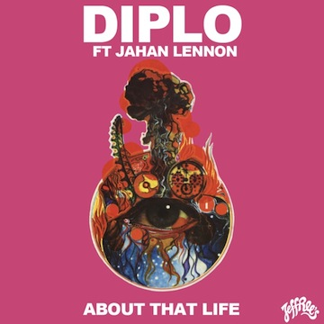 DIPLO: About That Life [New Single]