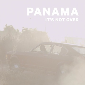 Panama It's Not Over EP Review