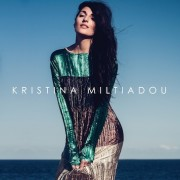 Kristina Miltiadou Kristina Miltiadou Album Stream Premiere