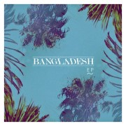 BANGLADE$H - Self Titled EP