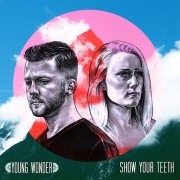 Young Wonder - Show Your Teeth EP