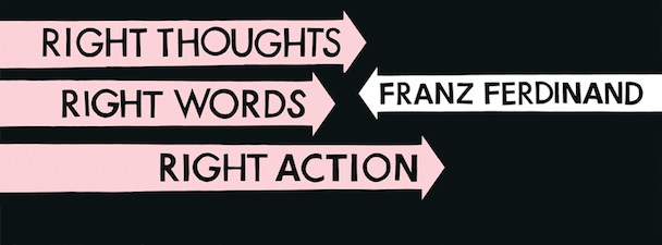 Franz Ferdinand: Right Action & Love Illumination [New Singles]