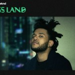The Weekend - Kiss Land