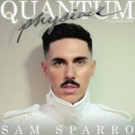 Sam Sparro - Quantum Physical, Volume One
