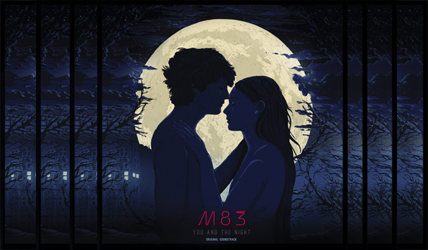 M83: Ali & Matthias [Soundtrack to You And The Night]