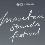 Mountain Sounds Festival- Line-up Announcement