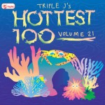 triple j - hottest 100 volume 21