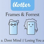 Frames & Forrest - Dont Mind - Losing You EP  [New Music]