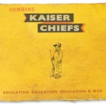 Kaiser Chiefs- Education, Education, Education & War  [Album Review]