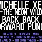 Michelle Xen + Back Back Forward Punch - East Coast Tour Announce