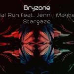 Bryzone - Trial Run, Stargaze EP - acid stag