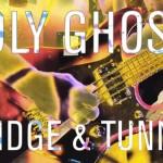 Holy Ghost! - Bridge & Tunnel