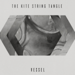 The Kite String Tangle - Vessel EP Review - TKST - acid stag