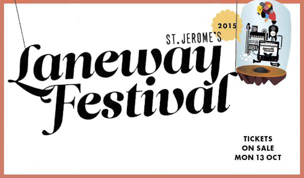 Laneway Festival 2015 Line-up Revealed