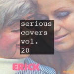 Serious Covers - Sia, Rihanna, HAIM, FKA Twigs and Frank Ocean, Stranger Cat, Mayer Hawthorne, Movement - acid stag