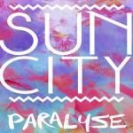 Sun City - Paralyse  [New Single] - acid stag