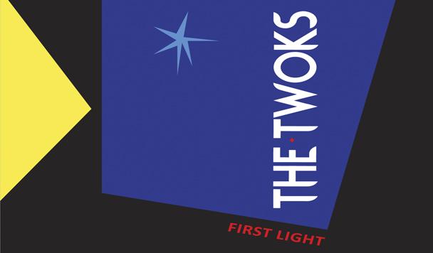 The Twoks: First Light EP  [Stream]