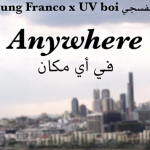 Young Franco x UV boi - Anywhere  [New Music] - acid stag