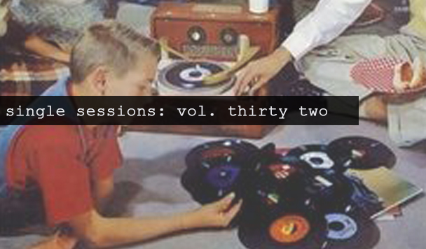 Single Sessions: Volume Thirty two