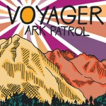Ark Patrol - Voyager  [Album Stream] - acid stag
