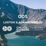 Ta-ku - Create & Explore 005 - Loston x Adam Borrello - acid stag