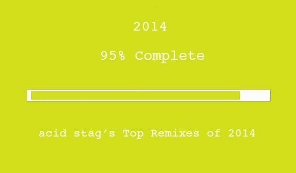 Top Remixes of 2014