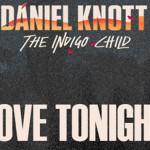 Daniel Knott - Love Tonight (ft. Beldina) [New Music] - acid stag