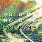 Gold Fields - Hold Me Remixes - acid stag