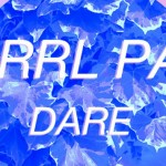 GRRL PAL - Dare  [New Single] - acid stag