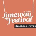 Laneway Brisbane Review - acid stag