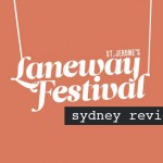 Laneway, Sydney [Review] - acid stag