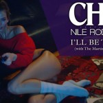 CHIC – I'll Be There - acid stag