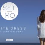 Set Mo - White Dress (ft. Deutsch Duke) - acid stag