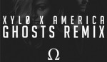 XYLØ – America (Ghosts Remix)