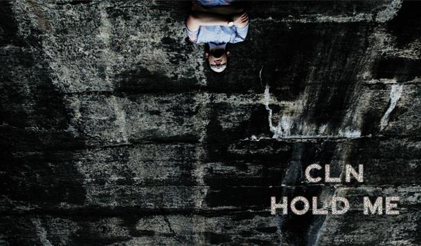 cln – Hold Me [New Single]