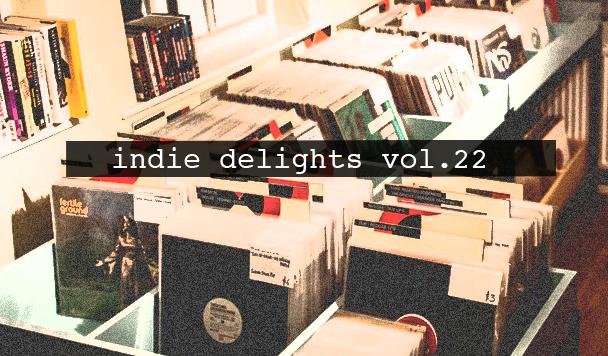 Indie Delights vol. 22