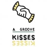 Kisses - A Groove - acid stag