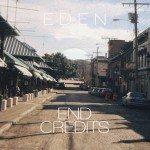 EDEN - End Credits - acid stag