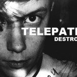 TELEPATHE - Destroyer - acid stag
