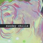 Sunday Chills, David Harks, gil the kid, Yasin, Donny, Fortunate War, acid stag
