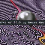 Top 10 Albums of 2015 by Renee Meznarsic, Tame Impala - acid stag