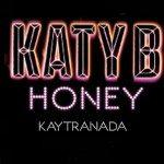 Katy B x KAYTRANADA - Honey (New Single) - acid stag